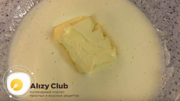 Нужно добавить в тесто сливочное масло